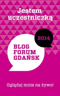 Blog Forum Gdańsk 2014 – Nie udało się? Wyciągnij wnioski!