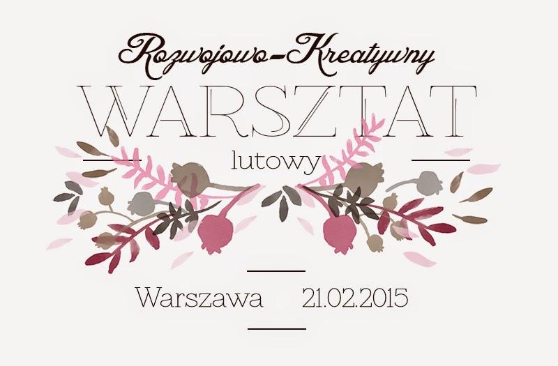 Bloger powinien się uczyć! Warsztaty kreatywno-rozwojowe Warszawa 21 lutego – Lili Naturalna