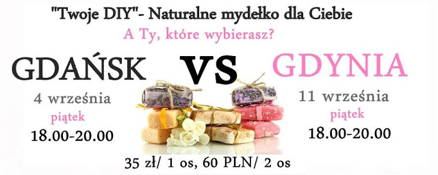 Naturalne warsztaty kosmetyczne – Robimy mydła! Gdańsk i Gdynia