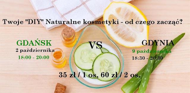 Warsztaty naturalnych kosmetyków – październik Gdańsk (2.10), Gdynia (9.10)