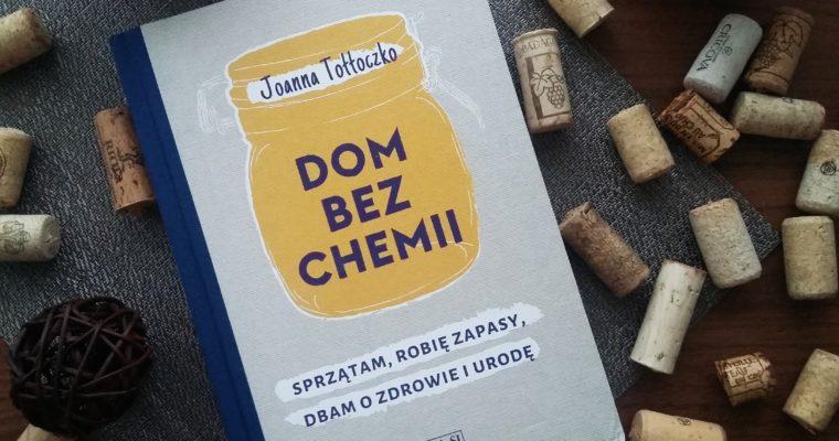 Dom bez chemii – Joanna Tołłoczko – recenzja