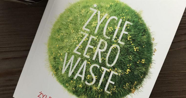 Życie Zero Waste Żyj bez śmieci i żyj lepiej – video recenzja książki Kasi Wągrowskiej